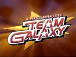 The Far-Out Adventures of Team Galaxy