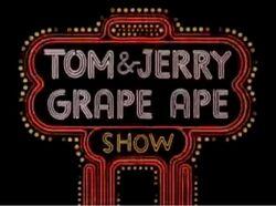 Tom & Jerry Grape Ape