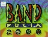 Band Folia 2000