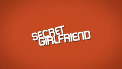 Secret Girlfriend 2009 Intertitle
