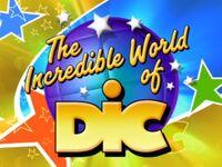 The Incredible World of DiC Logo (2001)