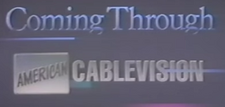 American Cablevision 1986-1994