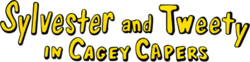 Sylvester and Tweety in Cagey Capers (USA)