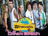 Atracción x4 en Dream Beach
