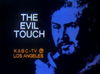 KABC The Evil Touch Promo Slide