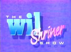 The Wil Shriner Show title card