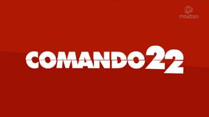 Comando 22 - 2018