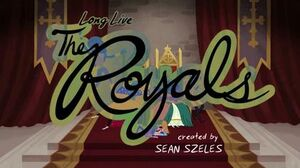 Long Live the Royals title card