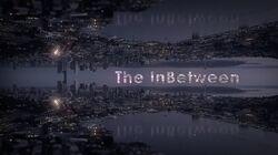The InBetween (TV) title card