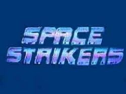Space strikers-show