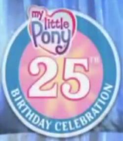 My Little Pony- 25th Birthday Celebration