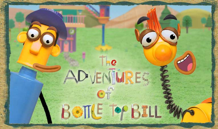 The Adventures Of Bottle Top Bill And His Best Friend