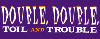 Double-double-toil-and-trouble-movie-logo