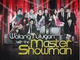 Walang Tulugan with the Master Showman