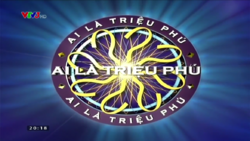 WWTBAM Vietnam (2008-2010, 2011-present)(In commercial break, VTV3 HD)