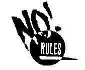 No! Rules logo