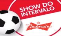 Show do Intervalo (2018) Budweiser