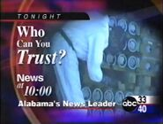 ABC 33-40 promo Who Can You Trust for News at 10 in 2003