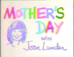 Mother's Day with Joan Lunden