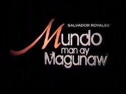 Mundo Man ay Magunaw titlecard