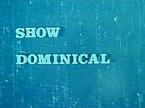 Show Dominical 1962