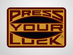Press your luck grey background