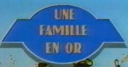 Une Famille en Or alt