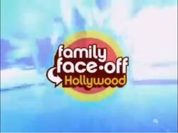 Family Face-Off Hollywood