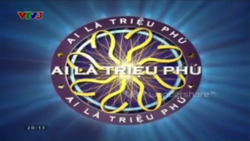 WWTBAM Vietnam (2008-2010, 2011-present)(In commercial break, VTV3 SD 2015)