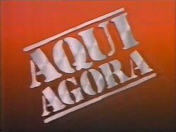 Aqui Agora (1991)