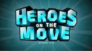 Heroes on the Move
