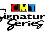 CMT Signature Series