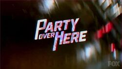 Party Over Here 5