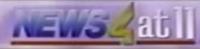 News 4 at 11 old2