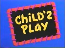 --File-Child's Play(2).jpg-center-300px--