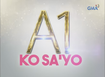 A1 Ko Sayo GMA