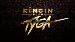 Kingin with Tyga S2