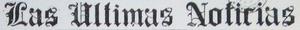 Las Ultimas Noticias circa 1920