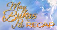May Bukas Pa Recap Logo