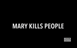 Mary Kills People titlecard