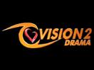 Vision2 Drama