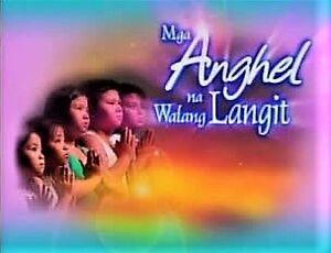 Mga Anghel Na Walang Langit Title Card