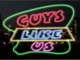 Guys Like Us