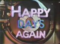 Happy Days Again
