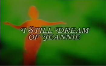 I Still Dream of Jeannie title card