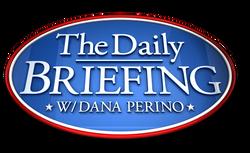 The Daily Briefing w(ith) Dana Perino 1