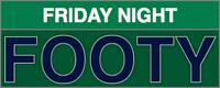 Friday Night Footy (NINE)
