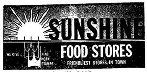 Sunshine Food Stores - 1966 -October 13, 1968-