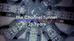 TheChannelTunnel25Years
