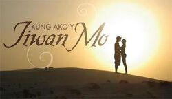 Kung Ako'y Iiwan Mo titlecard